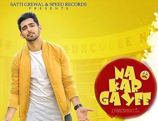 Na Kar Gayee Lyrics - Jump 2 Bhangraaa