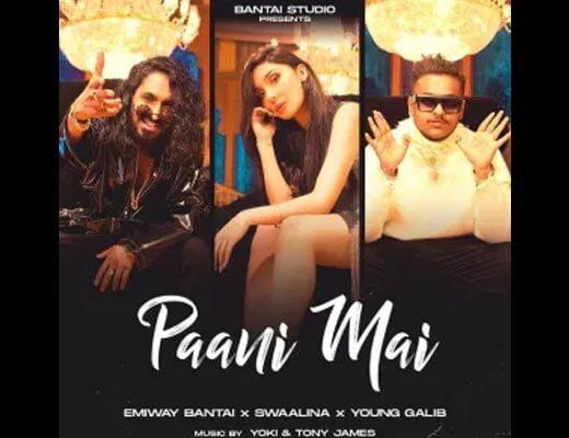 Paani Mai Lyrics – Emiway, Swaalina, Young Galib