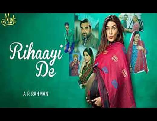 Rihaayi De Lyrics – Mimi A.R.Rahman