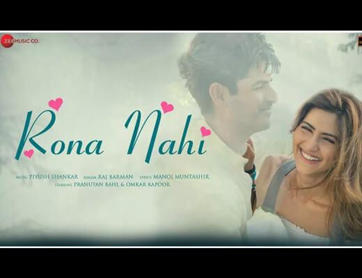 Rona Nahi Lyrics – Raj Barman
