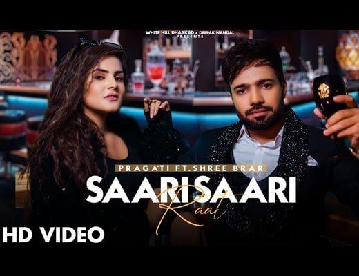 Saari Saari Raat Lyrics – Pragati & Shree Brar