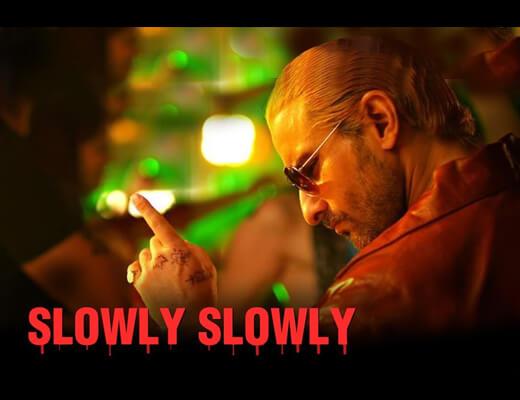 Slowly Slowly Lyrics - Go Goa Gone