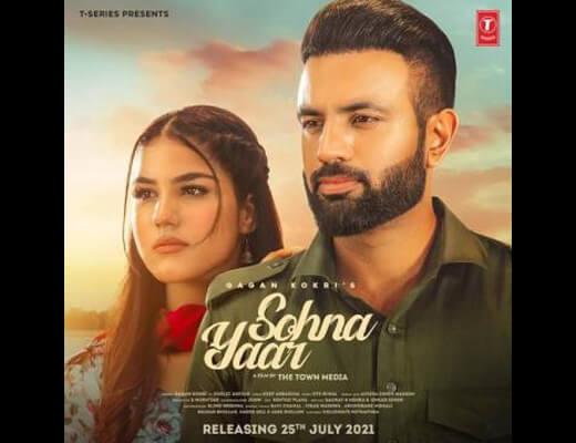 Sohna Yaar Lyrics – Gagan Kokri