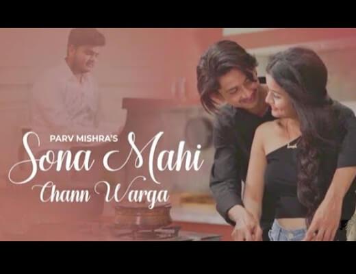 Sona Mahi Chann Warga Lyrics – Parv Mishra
