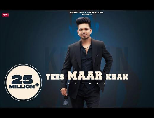 Tees Maar Khan Lyrics – Kptaan