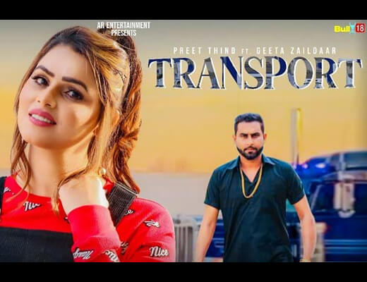 Transport Lyrics – Geeta Zaildar, Preet Thind