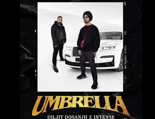 Umbrella Lyrics – Diljit Dosanjh