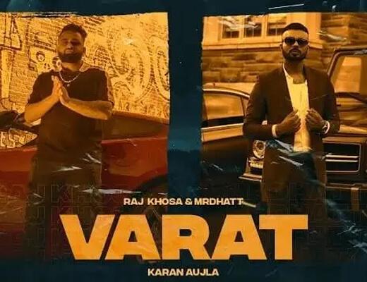 Varat Lyrics – Mr Dhatt