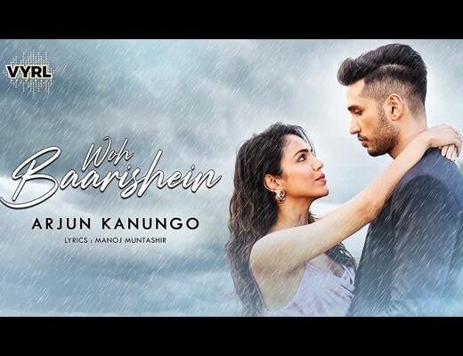 Woh Baatishein Lyrics – Arjun Kanungo