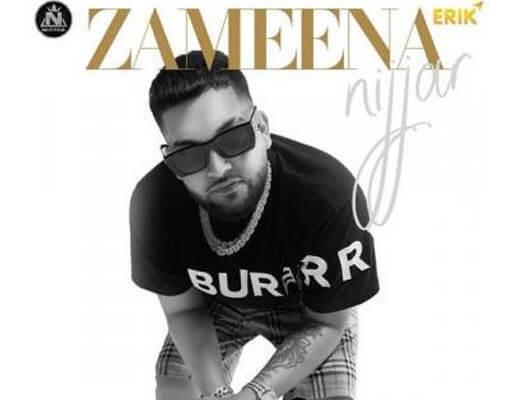 Zameena Lyrics – Nijjar, Deep Jandu