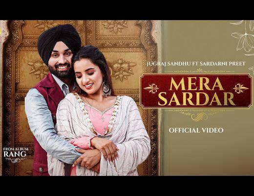 Mera Sardar Lyrics – Jugraj Sandhu