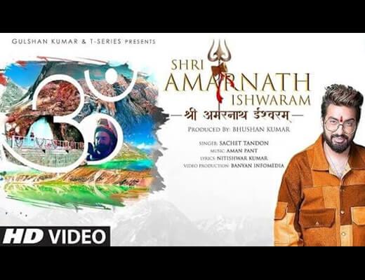 Amarnath Ishwaram Lyrics – Sachet Tandon