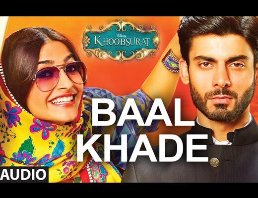 Baal Khade Lyrics - Khoobsurat