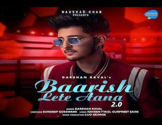 Baarish Lete Aana 2.0 Lyrics – Darshan Raval