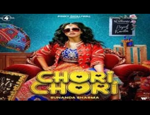 Chori Chori Lyrics – Sunanda Sharma