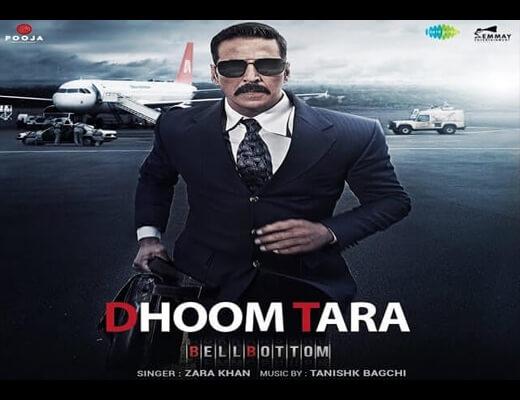 Dhoom Tara Lyrics – Bell Bottom
