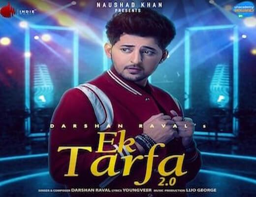 Ek Tarfa 2.0 Lyrics – Darshan Raval