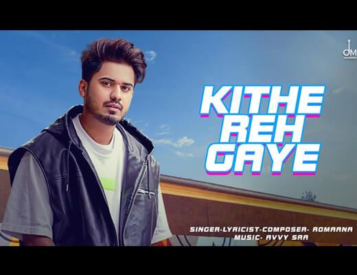 Kithe Reh Gaya Lyrics – Romaana