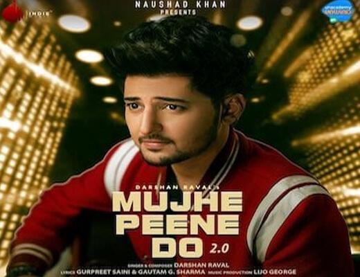 Mujhe Peene Do 2.0 Lyrics – Darshan Raval