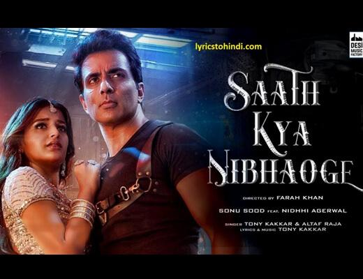 Saath Kya Nibhaoge Lyrics – Tony Kakkar