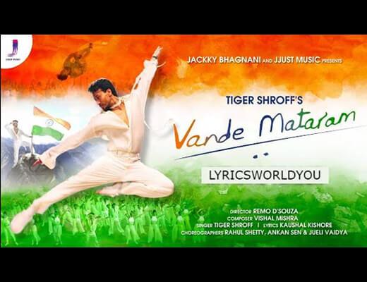 Vande Mataram Lyrics – Tiger Shroff