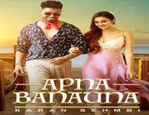 Apna Banauna Lyrics - Karan Sehmbi