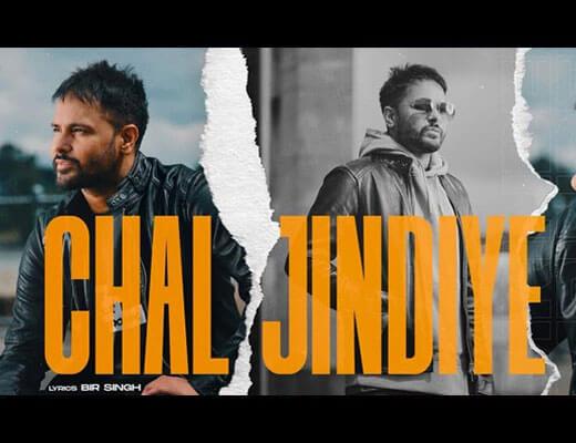 Chal Jindiye Lyrics – Amrinder Gill