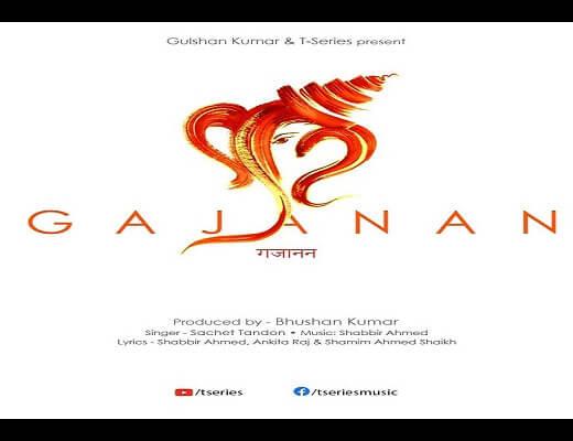 Gajanan Lyrics – Sachet Tandon