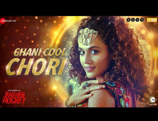 Ghani Cool Chori Lyrics – Bhoomi Trivedi