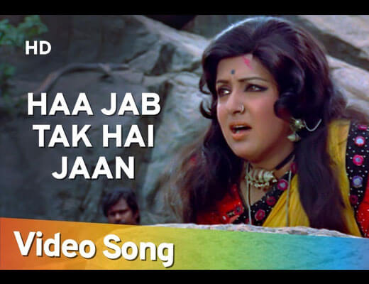 Haan Jab Tak Hai Jaan Lyrics- sholay
