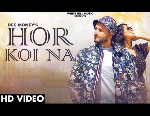 Hor Koi Na Lyrics – Dee Money