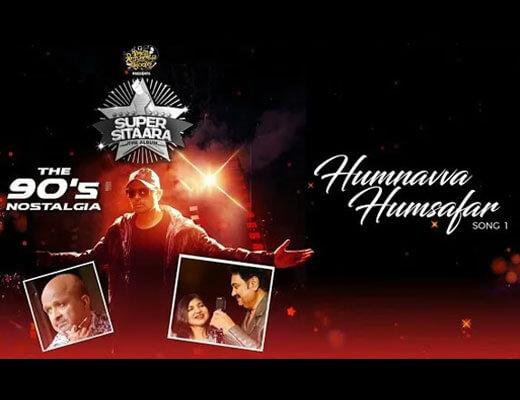 Humnavva Humsafar Lyrics – Kumar Sanu