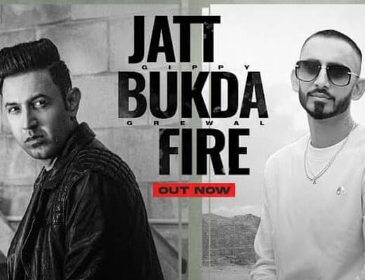 Jatt Bukda Fire Lyrics – Gippy Grewal
