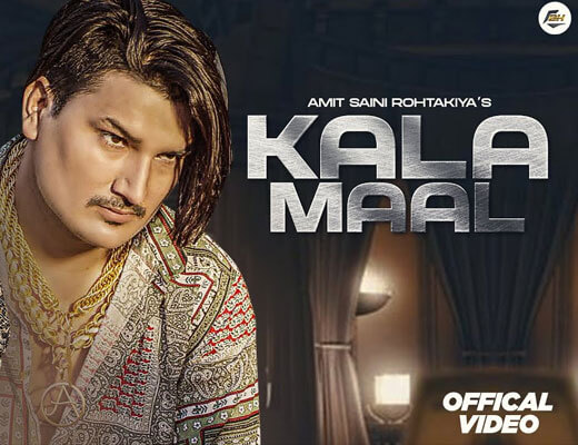 Kala Maal Lyrics – Amit Saini Rohtakiya