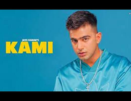 Kami Lyrics – Jass Manak