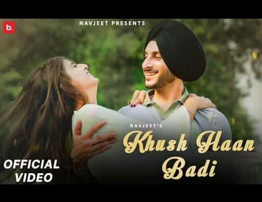 Khush Haan Badi Lyrics – Navjeet