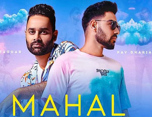 Mahal Lyrics - Pav Dharia