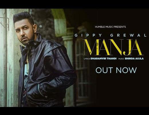 Manja Lyrics – Gippy Grewal