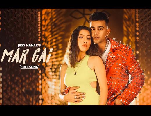 Mar Gayi Lyrics – Jass Manak