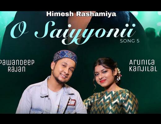 O Saiyyonii Lyrics - Pawandeep Rajan