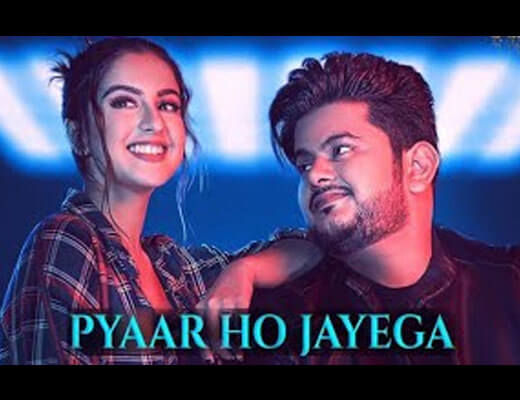 Pyaar Ho Jayega Lyrics – Vishal Mishra