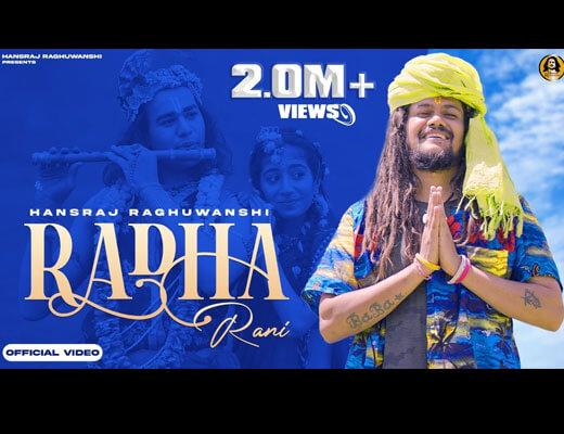 Radha Rani Lyrics – Hansraj Raghuwanshi
