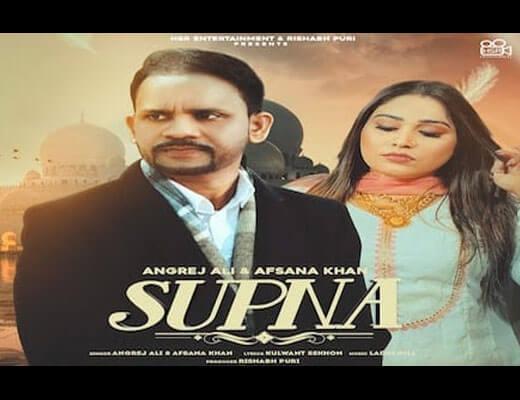 Supna Lyrics – Angrej Ali