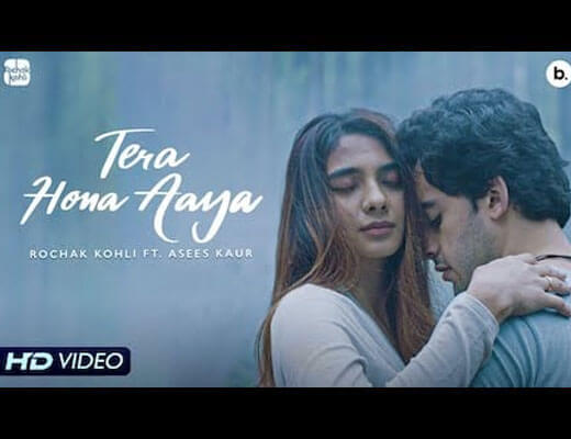 Tera Hona Aaya Lyrics – Asees Kaur