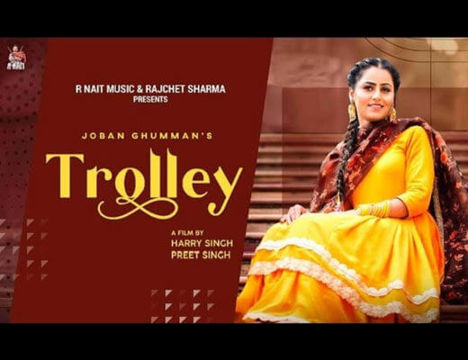 Trolley Lyrics – Joban Ghumman