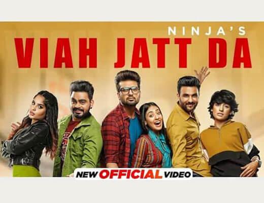 Viah Jatt Da Lyrics – Ninja