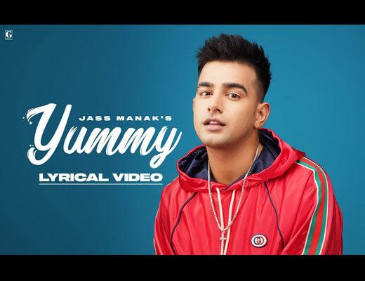 Yummy Lyrics – Jass Manak