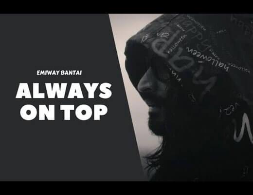 Always On Top Lyrics – Emiway Bantai