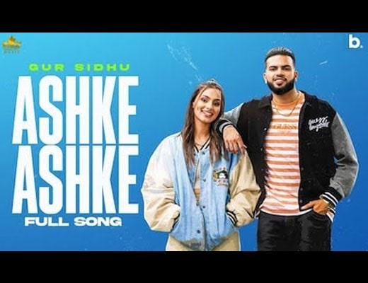 Ashke Ashke Lyrics – Gur Sidhu