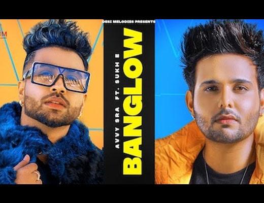 Banglow Hindi Lyrics - Avvy Sra, Afsana Khan